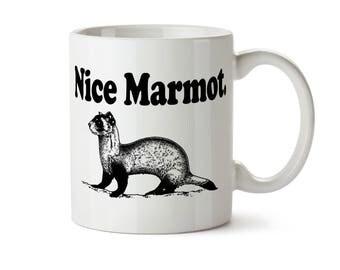 Nice Marmot Mug, The Dude Gift, The Dude Mug, The Big Lebowski, Funny Coffee Mug, Funny Coffee Cup, Big Lebowski, Ferret Owner Gift, Ferret