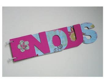 Album photo mot NOUS fushia et bleu fleurs