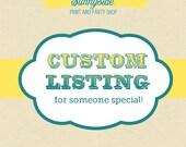 Custom listing for slwomack