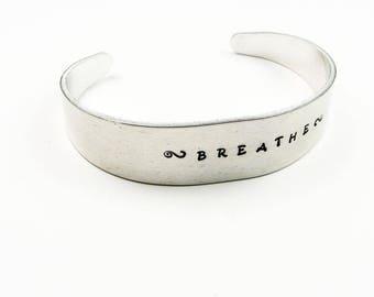 Breathe Bracelet - Custom Cuff With Short Mantra or Single Word - Personalized Yoga or Meditation Jewelry