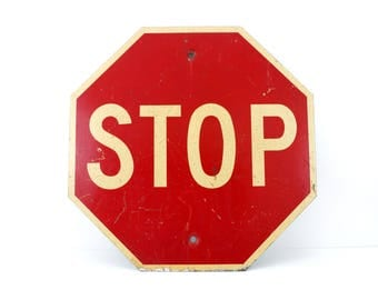 """Vintage Metal """"STOP"""" Sign, 24"""" x 24"""" (c.1960s) - Industrial Home Decor, Collectible Signage, Man Cave, Red & White Sign"""