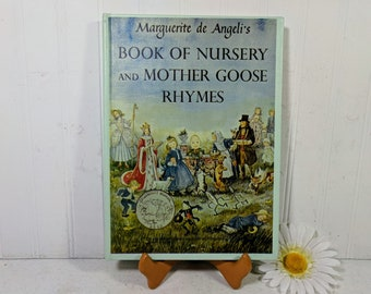 Marguerite de Angeli's Book Of Nursery And Mother Goose Rhymes 1955 Caldecott Medal Honor Book 376 Rhymes with More Than 260 Illustrations
