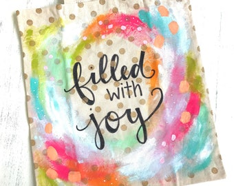 Filled with Joy Hand Painted Tote Bag with Gold Polka Dots / Canvas Tote Bag / Carry-all Bag