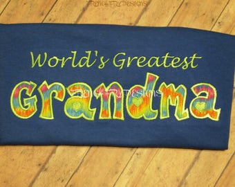 World's Greatest Grandmother Applique Shirt Customized