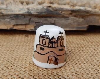 Hand Painted Pueblo Church Thimble  ~  Ceramic Pueblo Church Thimble  ~  New Mexico Adobe Church Thimble  ~  New Mexico Souvenir Thimble