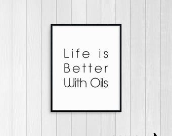 Life is Better with Oils 8x10 Digital Print Artwork *Instant Download*