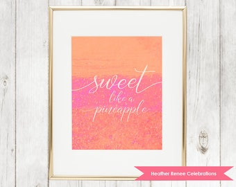 Sweet Like a Pineapple Wall Art | Pink and Orange Pineapple Nursery Print | Printable Baby Girl Decor Instant Download