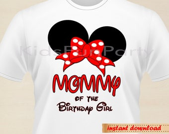 Disney Mommy of the Birthday Girl Minnie Earsl - INSTANT DOWNLOAD - Birthday Girl - Minnie Mouse the First Party Favors
