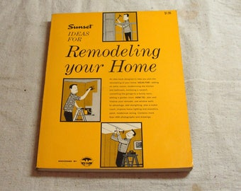 1966 Sunset Ideas for Remodeling Your Home, Book Almost Like New, Mid Century Modern Style Designs