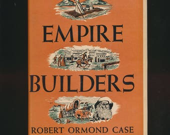 The Empire Builders, Oregon Trail history Robert Ormond Case, 1947