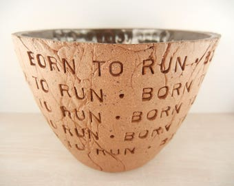 Bruce Springsteen - Born to Run - Pottery Bowl / Ceramic Bowl / Music Lyric Pottery / Song Lyric Pottery / Lyric Pottery / Music Lover Gift