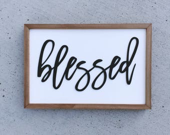 Blessed Rustic Sign - Blessed Signs - Blessed Wall Sign - Wood Blessed Sign - Farmhouse Decor - Living Room Decor - Wood Sign - Gift Idea