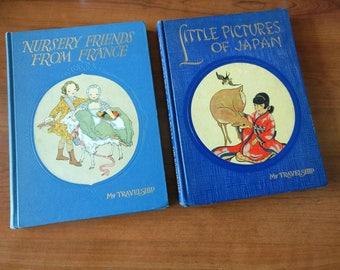 Set of 2 My Travelship books Nursery Friends from France 1954 and Little Pictures of Japan 1948 vintage children's books