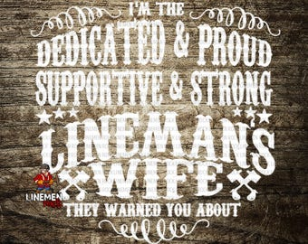 Dedicated and Proud Lineman's Wife Linewife Linelife Decal Linemen Sticker