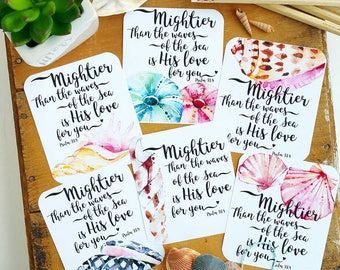 Mightier than the waves of the sea is His Love for you. Psalm 93.4 inspired scripture set of 6 journaling / bible journaling cards