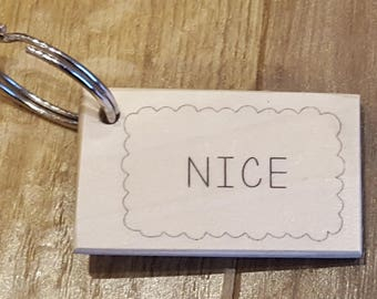Keyring Quotes Wooden with a Nice biscuit