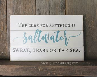 """Distressed Wood Sign - """"The cure for anything is saltwater, sweat, tears or the sea."""" Home Decor - Wall Art - Rustic Sign - Distressed Sign"""
