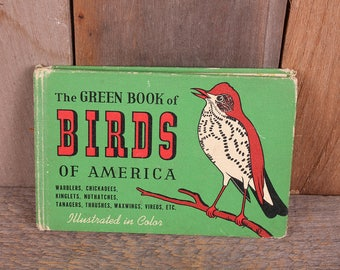 1941 The Green Book of Birds in America Illustrated Bird Guide