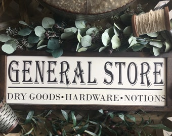 General Store Wood Sign- Mercantile Sign - Farmhouse Decor