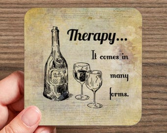 Therapy It Comes in Many Forms Drink Coasters  (4 coasters in a set)