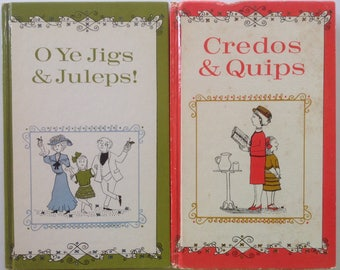 O Ye Jigs and Juleps, Credos and Quips, Hardcover Books, 1960s, Mid Century Classics, Collectible, Virginia Cary Hudson, Karla Kuskin, HC