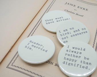Jane Eyre - Charlotte Bronte Quote - Pin Button Badges x 4