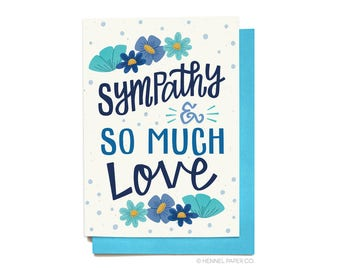 Sympathy Card - Sympathy and so much love - Here for you card - Thinking of you card - Hennel Paper Co. - SY1