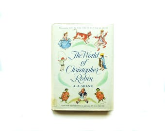 The World of Christopher Robin A.A. Milne | Illustrated by E. H. Shepard | Vintage 1958 | When We Were Very Young | Now We Are Six hardcover