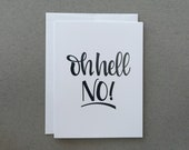 Oh Hell No! / Greeting Card / Funny Card / Oh Hell Yeah! / Friend Card / Just Because / Moving Card / Gift Idea