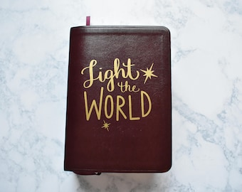 Scripture Cover Decals //Light the World// Vinyl Non-Permanent Scripture Cover for Bible, Book of Mormon, or Standard LDS Quad