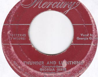 Georgia Gibbs For Me, For Me / Thunder and Lightning 45 Vinyl LP Record 70172x45