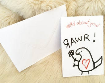 Dinosaur cute love card. Wild about you card. A card for the one you love. UK Valentine