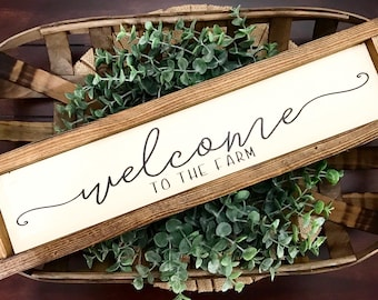 Welcome to the Farm / Farmhouse style / Rustic / Modern Farm / Welcome Sign / Modern Farmhouse / Home Decor