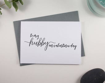 To my Hubby on Valentines Day Card // Grey and Black // Script Design