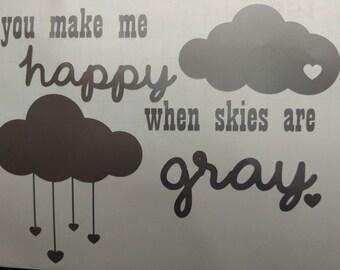 You Make Me Happy Vinyl Sticker