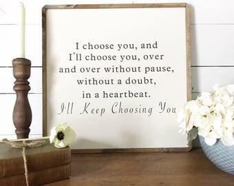 I'll Keep Choosing You