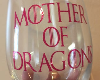 Mother of Dragons wineglass. Game of thrones. Stemless wine glass.