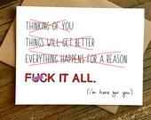 Sympathy Card - Feel Better Card - F*ck It All.