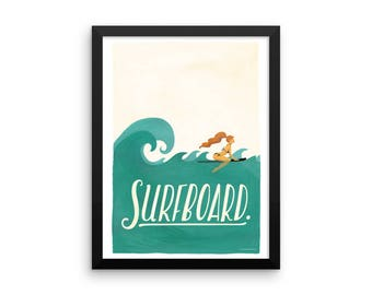 FRAMED Surfboard Typography Poster, Pop Illustration, Music Art Print, Gouache Hand Lettering, Fun Pop Culture Print, Summer Vibes, Surfing