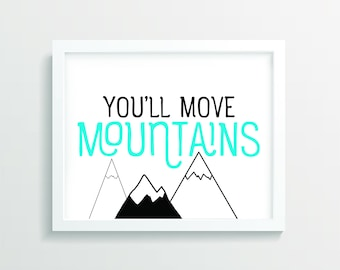 You'll Move Mountains Playroom Wall Art, Nursery Wall Art, Nursery Decor, Kids Wall Art, Printable Wall Art, Playroom Print, Digital Art