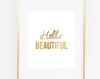 Hello Beautiful Art Print, Bedroom Wall Art, Bedroom Decor, Faux Gold Wall Art, Beautiful Art, Gift For Spouse, Gift For Her