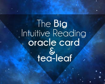 The Big Intuitive Reading    Oracle decks    Oracle reading    Tea-leaf reading    Email   PDF