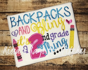 Back to School Shirt...Backpacks and Bling it's a PreK-6th grade thing