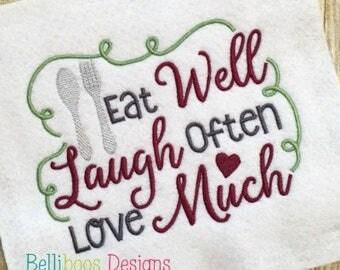 Kitchen embroidery design - Kitchen Embroidery saying - embroidery saying - Valentine embroidery - Eat Laugh Love embroidery saying