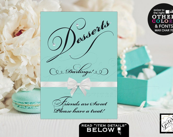 Desserts sign friends are sweet please have a treat Breakfast at bridal shower signs, quotes, Avail Size(s) 4x6, 5x7 & 8x10