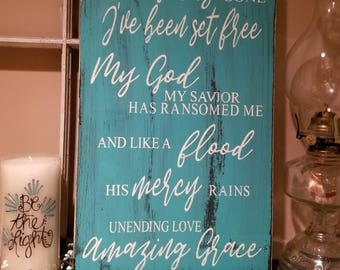 My Chains Are Gone I've Been Set Free primitive sign hand painted
