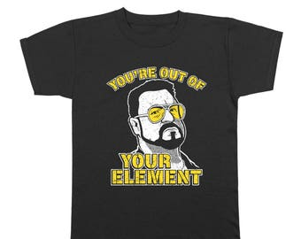 You're Out Of Your Element The Dude Big Lebowski Abides Bowling Humor Youth T-Shirt DT1149