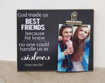 Best Friend Gift, Personalized Photo Frame Gift For Friend  {God Made Us Best Friends} Custom Picture Frame, Christmas Gift For Best Friend