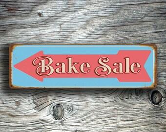 BAKE Sale Sign, Bake Sale Directional Sign, Bake Sale Arrow Sign, Vintage Style Bake Sale Sign, Bake Sale Decor, Cake Sale Signs, Bake Sale