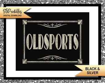 Printable Great Gatsby Bathroom sign, OLDSPORTS, mens room sign, Roaring 20's wedding, black silver wedding signs, Great Gatsby wedding sign